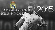 isco alarc 243 n best skills goals 2015 hd