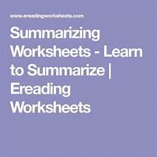 worksheets free 18408 summarizing worksheets learn to summarize ereading worksheets reading comprehension
