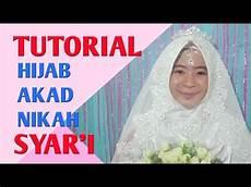 Tutorial Akad Nikah Syar I Jilbab Walimah