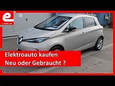 elektroauto gebraucht elektroauto kaufen neu oder gebraucht