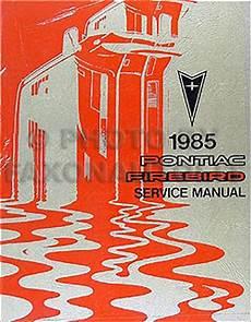 1984 pontiac firebird trans am repair shop manual 1985 pontiac firebird trans am repair shop manual original
