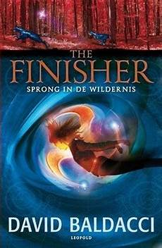 the finisher david baldacci goodreads the finisher sprong in de wildernis vega jane 1 deel 2 by david baldacci reviews