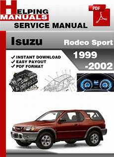car repair manuals online free 2002 isuzu rodeo sport spare parts catalogs isuzu rodeo sport 1999 2002 service repair manual download downlo