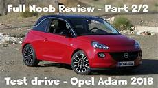 noob review opel adam glam 2018 test drive