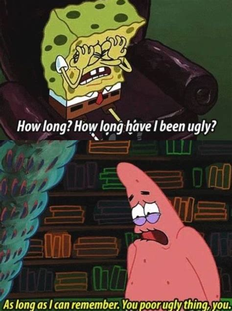 I M Ugly Meme