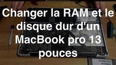 changer disque dur macbook pro 13 changer la ram et le disque dur d un macbook pro 13 pouces