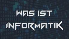 was ist informatik die informatik und ihre teilgebiete