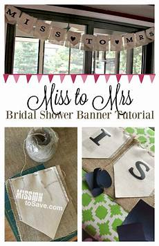 diy miss to mrs banner for bridal shower decoration mission to save