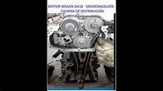 motor ga16 sincronizaci 211 n o puesta punto de la cadena districbuci 211 n youtube