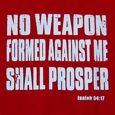 isaiah 54 17 inspiration pinterest spiritual warfare spiritual and encouragement