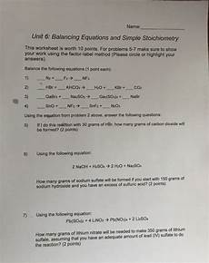 solved name unit 6 balancing equations and simple stoic chegg com