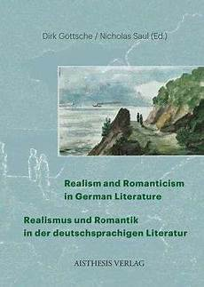 Realism And Romanticism In German Literature Realismus