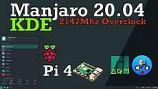 manjaro raspberry pi 4 hardware acceleration manjaro 20 04 lysia kde raspberry pi 4 overclocked to 2147mhz youtube