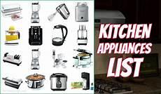 Kitchen Electronics List by Top 7 List Of Kitchen Appliances Mykitchenpick