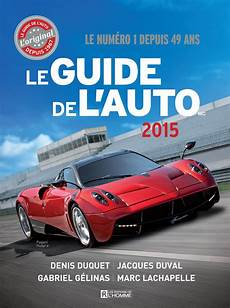 auto verliert öl livre le guide de l auto 2015 les 201 ditions de l homme