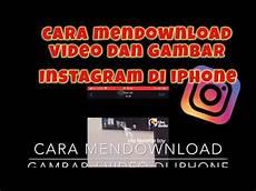 Cara Mendownload Dan Gambar Di Instagram Dengan