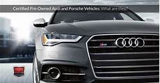 certified pre owned audi introduction to certified pre owned audi porsche vehicles