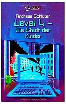 level 4 stadt der kinder level 4 die stadt der kinder de andreas