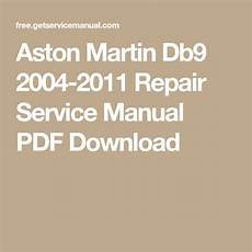 free download parts manuals 2010 aston martin db9 interior lighting aston martin db9 2004 2011 repair service manual pdf download aston martin aston martin db7