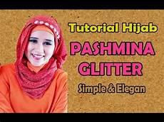 Tutorial Pashmina Glitter Simple Elegan Terbaru