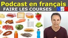 Fran 231 Ais Facile Podcast Transcription Les Courses