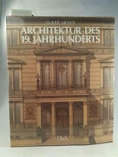 Architektur Des 19 Jahrhunderts Claude Mignot Zvab