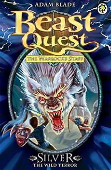 Beast Quest Malvorlagen Novel Beast Quest Silver The Terror Series 9 Book 4 Ebook