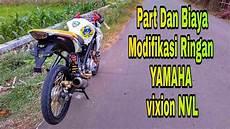 Biaya Modifikasi Vixion by Biaya Modifikasi Yamaha Vixion Nvl Tilan Racing