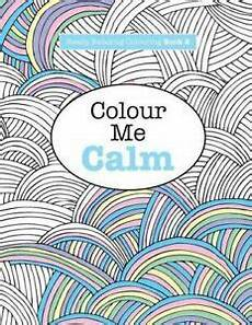 Coloring To Calm Volume One Really Relaxing Colouring Book 2 Colour Me Calm Volume