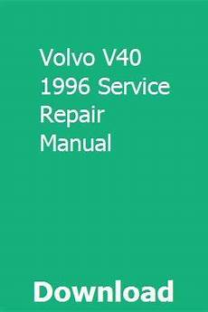 small engine repair manuals free download 1996 gmc 2500 club coupe windshield wipe control volvo v40 1996 service repair manual repair manuals engine repair tractors