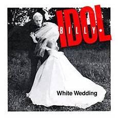 White Wedding Original Singer white wedding song