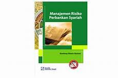 manajemen risiko perbankan syariah dunia buku