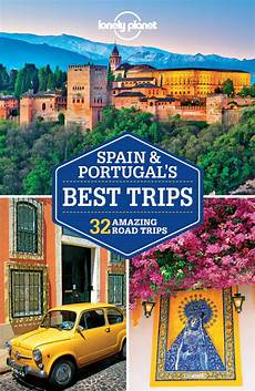 booktopia discover spain lonely planet travel guide lonely planet spain portugal s best trips ebook