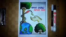 Cara Membuat Poster Hemat Energi Bbm Hemat Minyak Bumi