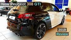 2019 peugeot 308 gti new peugeot 308 gti 2019 review interior exterior