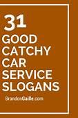 33 Good Catchy Car Service Slogans