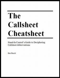 the callsheet cheatsheet call sheet abbeviations defined
