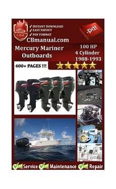 small engine repair manuals free download 1990 mercury sable parking system mercury mariner outboard 100 hp 4 cylinder 1988 1993 service manual free download service