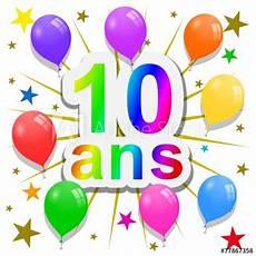 Quot Anniversaire 10 Ans Quot Photo Libre De Droits Sur La Banque