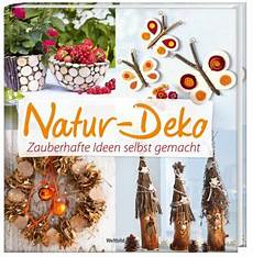 Natur Deko Zauberhafte Ideen Selbst Gemacht Weltbild