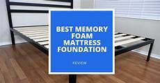 5 best memory foam bed foundations in 2019 top supportive bases