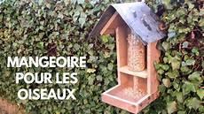 fabriquer un nichoir pour oiseaux fabriquer une mangeoire 192 oiseaux avec papa