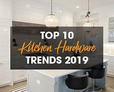Kitchen Knobs Trends by Top 10 Kitchen Hardware Trends For 2019