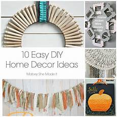 Home Decor Ideas Simple Diy by 10 Home Decor Ideas Mabey She Made It
