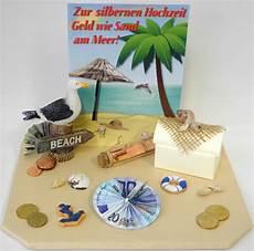 geldgeschenke hochzeit basteln sand geldgeschenk zur silberhochzeit geld wie sand am meer