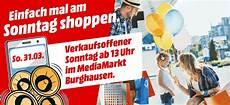verkaufsoffener sonntag nordhausen verkaufsoffener sonntag im mediamarkt burghausen