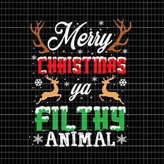 merry christmas ya filthy animal t shirt designs for sale animal tshirt merry christmas ya