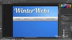 creating a website design in adobe photoshop cs6 youtube