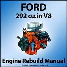 car engine manuals 2006 ford e350 electronic valve timing ford 292 v8 engine rebuild overhaul manual engine rebuild engineering ford