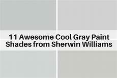 11 awesome cool gray paint shades from sherwin williams the flooring